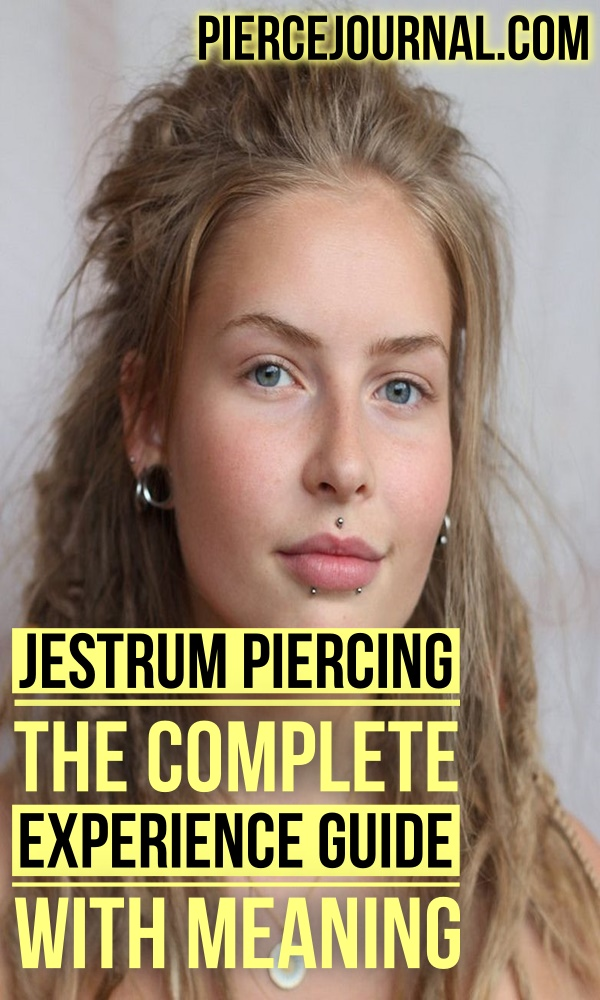 Jestrum Piercing The Complete Experience Guide With Meaning
