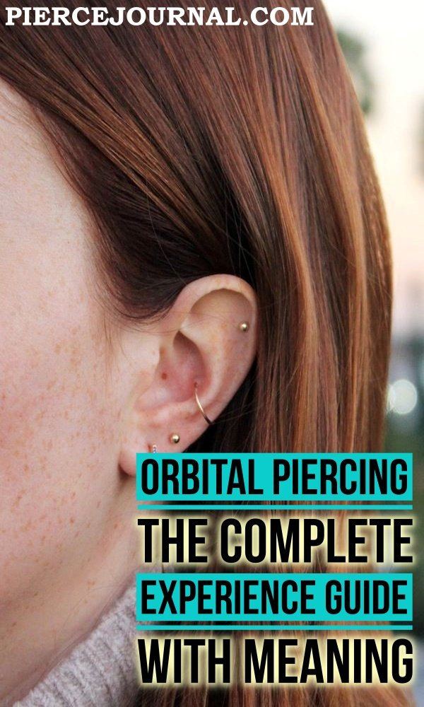 Orbital Piercing: The Complete Experience Guide With Meaning
